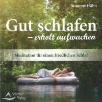 Susanne Hühn: CD Meditation zum Loslassen und für einen Guten Schlaf