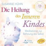 Susanne Hühn: CD Die Heilung des Inneren Kindes (2CDs)