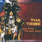 Tha Tribe - CD - Live from Tornado Alley