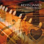 Kevin Caroll James: CD Heartstrings