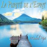 Michel Pepe - CD - La Purete de l'Esprit