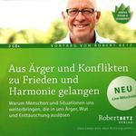 Robert Betz - CD - Aus Ärger und Konflikten zu Frieden und Harmonie gelangen