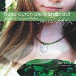 Jürgen Pfeifer u. Stefanie & ONITANI Seelen-Musik: CD Reise durch die Kristallstadt