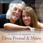 Deva Premal & Miten: CD The Spirit of Mantras - 21 Chant Practises for Daily Life