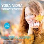 Claudia Reinig Eva: CD Yoga Nidra Tiefenentspannung - Wonderful Journey