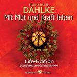 Rüdiger Dahlke - CD - Mit Mut und Kraft leben - Life Edition