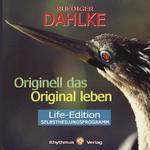 Rüdiger Dahlke - CD - Originell das Original leben - Life Edition