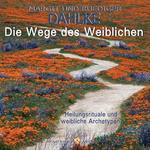 Rüdiger Dahlke - CD - Die Wege des Weiblichen