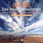 Rüdiger Dahlke - CD - Das Bewusstseinsfeld