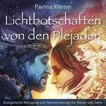 Pavlina Klemm  Lichtbotschaften von den Plejaden  CD Image