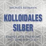 Michael Reimann: CD Kolloidales Silber