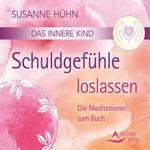 Susanne Hühn - CD - Schuldgefühle loslassen