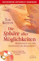 Tom Kenyon: Buch Die Sphäre aller Möglichkeiten (Buch+2  mp3-CDs)