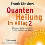 Frank Kinslow Dr. - CD - Quantenheilung im Alltag Vol.2 (2CDs)