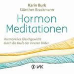 Karin Burk - CD - Hormon Meditationen (2CDs)