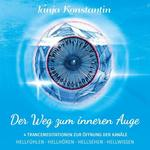 Tanja Konstantin: CD Der Weg zum inneren Auge