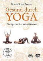 Peter Poeckh Dr. med. - CD - Gesund durch Yoga - Übungen für den unteren Rücken (DVD)