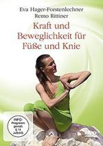 Remo Rittiner & Eva Hager-Forstenlechner - CD - Kraft und Beweglichkeit für Füße und Rücken (DVD)