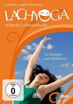 Gabriela Leppelt-Remmel - CD - Lachyoga schenkt Lebensfreude (DVD)
