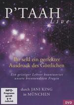 Jani King & Robert Betz  CD P'TAAH Live Ihr seid ein perfekter Ausdruck des Göttlichen (DVD)