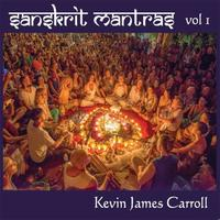 Kevin Caroll James - CD - Sanskrit Mantras Vol. 1