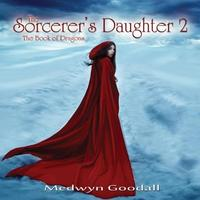 Medwyn Goodall  The Sorcerer's Daughter Vol. 2  CD Image