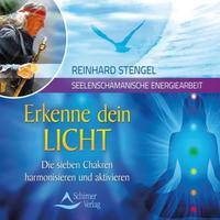 Reinhard Stengel - CD - Erkenne dein Licht