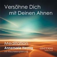 Annemarie Herzog & ONITANI Seelen-Musik - CD - Versöhne dich mit deinen Ahnen