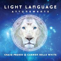 Craig Pruess & Carmen White Belle - CD - Light Language Attunements