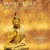 Manish Vyas - CD - Sahaj Atma