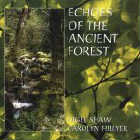 Caroline Hillyer & Nigel Shaw: CD Echoes of the Ancient Forest