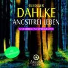 Rüdiger Dahlke: CD Angstfrei leben