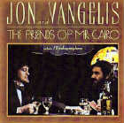 Jon & Vangelis - CD - Friends of Mr. Cairo