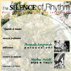 Markus Noichl & P. Leogrande: CD Silence of Rhythm