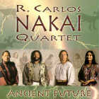 Carlos Nakai  Quartet - CD - Ancient Future