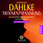 Rüdiger Dahlke - CD - Tiefenentspannung