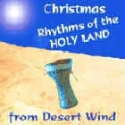 Desert Wind  CD Christmas: Rhythms of the Holy Land