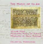 Music of Islam: CD Vol.8: Folkloric Music of Tunisia