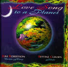 Clemen B. & Kim Robertson - CD - Love Song to a Planet