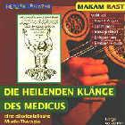 Oruc G�venc - Healing Rhythm: CD Heilende Kl�nge d. Medicus 1 Makam Rast