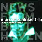 Marcus Schinkel Trio: CD News from Beethoven