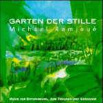 Michael Ramjou�  CD Garten der Stille