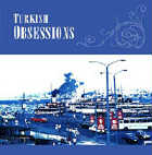 Compilation Series  CD Turkish Obsession