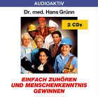 Dr. med. Hans Grünn - CD - Einfach zuhören und Menschenkenntnis gewinnen