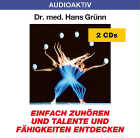 Dr. med. Hans Grünn - CD - Talente und Fähigkeiten entdecken