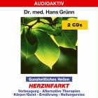 Dr. med. Hans Grünn: CD Ganzheitliches Heilen - Herzinfarkt