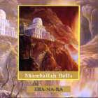 SHA-NA-RA: CD Shamballah-Bells