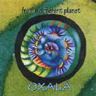 Oxala - CD - From a different Planet