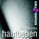 Detlef Blanke: CD Hautbeben - Sound4Two