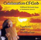 W. Zapp & Frederick Stock: CD Celebration of God - Panflöte zur Meditation